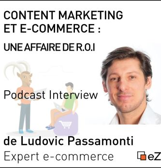 Content Marketing et e-commerce:  une affaire de ROI