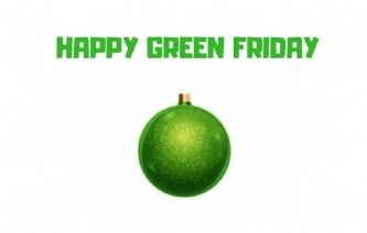 Green Friday:  pour un Noël plus responsable