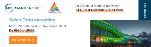 Rencontrez Markentive & GetQuanty au Data Marketing Paris 2018